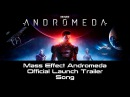 Mass Effect Andromeda Official Launch Trailer Song (Rag'n'Bone Man - Human Original)
