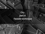 City part 4 (3ds max + GhostTown + Corona) Facade technique