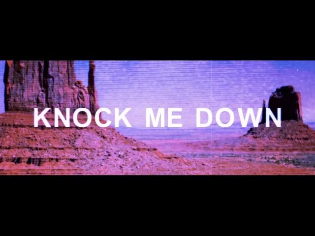 MAKJ Max Styler Knock Me Down (ft. Elayna Boynton)
