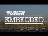 Mayweather vs McGregor Embedded  Vlog Series - Episode 1