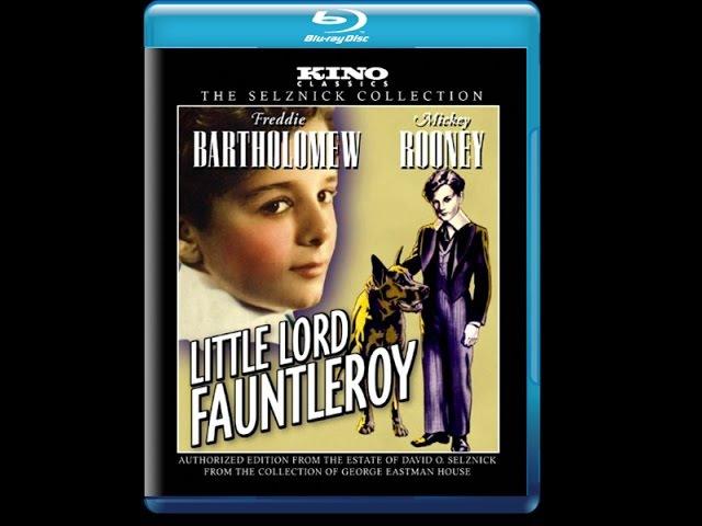 Маленький лорд Фаунтлерой Little Lord Fauntleroy старый добрый семейный фильм