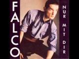 Falco - Nur mit dir(HQ)