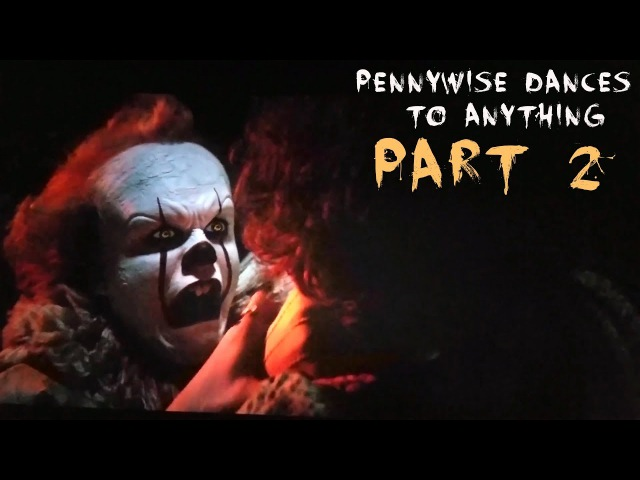 It EXCEPT Pennywise dances to anything pt. 2