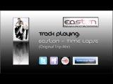 Easton - Time Lapse (Original Trip Mix) SHAH Music
