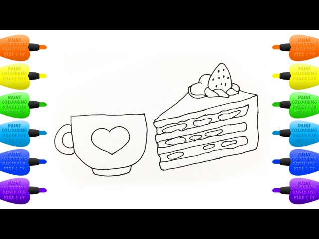 Coloring Book Mug with Heart and Piece of Cake | Drawing and Paint colouring pages for kids 1 tv