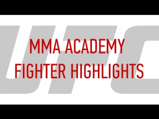 MMA Academy Fighter Highlights