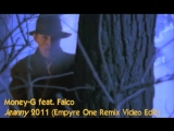 Money-G Featuring Falco - Jeanny 2011 (Empyre One Remix)