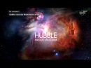 Хаббл Миссия Вселенная История астрономии Большой Взрыв Серия 9 Документальный фильм