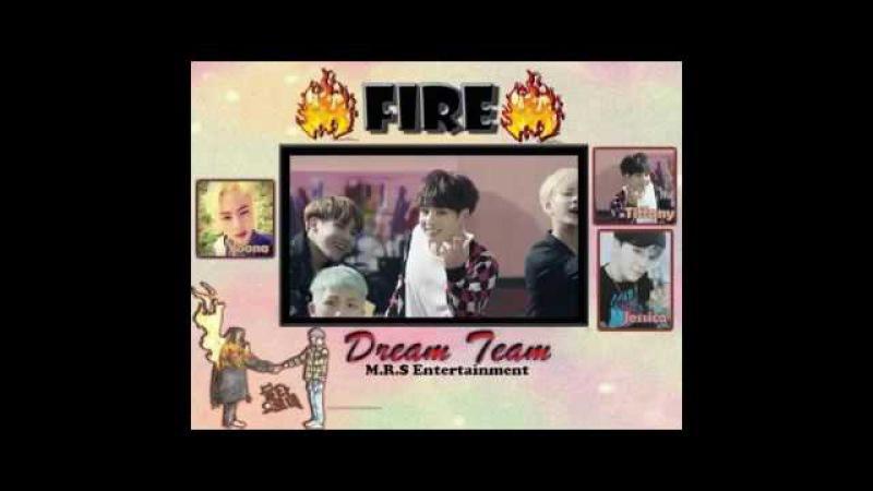 [COVER] BTS (방탄소년단) _ FIRE (불타오르네) BY Dream Team(드림 팀) - بنات يغنون كوري