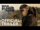 War for the Planet of the Apes | Official Trailer [HD] | 20th Century FOX
