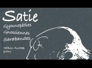 Erik Satie: Gymnopédies Gnossiennes (Full Album)
