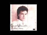 Gino Vanelli - Tierras De Amores Y Sombras
