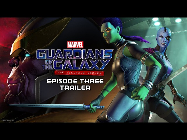 Marvel's Guardians of the Galaxy: The Telltale Series - EPISODE THREE TRAILER