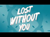 James Carter - Lost Without You (feat. ILIRA) Lyric Video