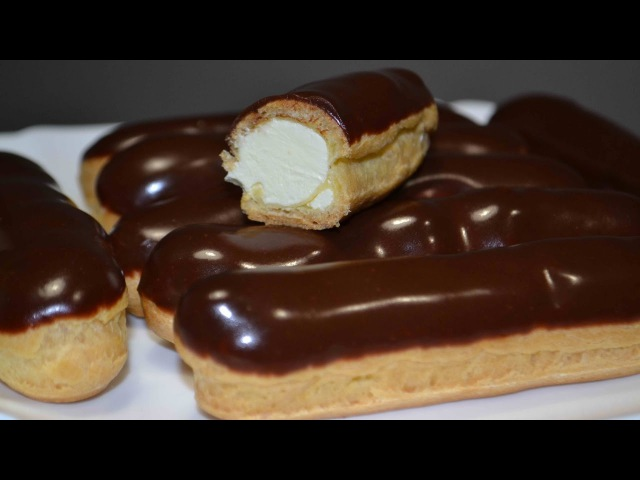 Классические ЭКЛЕРЫ с Кремом Шарлотт | Заварное тесто | Шоколадная Глазурь | Eclairs