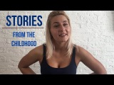 Stories from my childhood