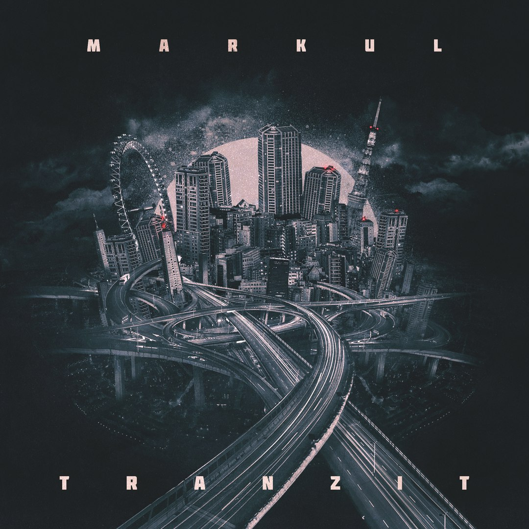 MARKUL - Tranzit (2017)