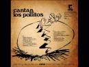 Los Pollitos - Cantan los pollitos (El pollito pio - Versión original, año 1972)