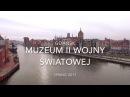 Gdańsk Muzeum II Wojny Swiatowej