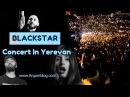 BlackStar / Concert In Yerevan / Timati, L'One, Kristina Si, Mot в Ереване / Argamblog
