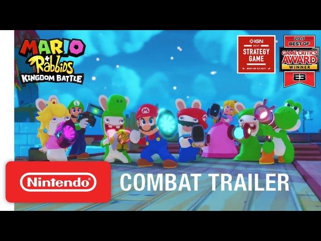 Mario Rabbids Kingdom Battle: Combat Gameplay Trailer - Nintendo Switch