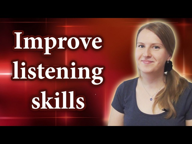 Improve your Listening skills studying a foreign language, English, Russian