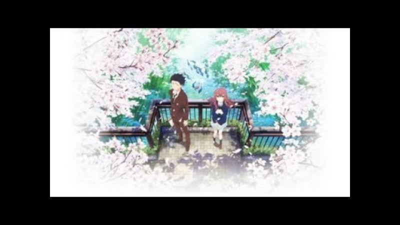 Аниме клип - Форма голоса/Koe no Katachi