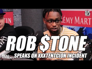 Rob $tone speaks on XXXtentcion Incident in San Diego, Gives his side of their Beef