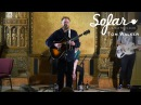 Tom Walker - Play Dead   Sofar New York