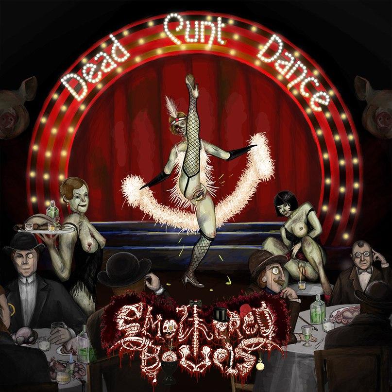 Подробности нового альбома SMOTHERED BOWELS - Dead Cunt Dance (2017)