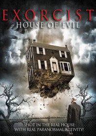 Безымянный / Exorcist House of Evil (2016)