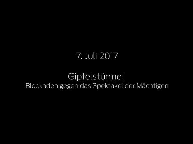 Blockaden gegen das Spektakel der Mächtigen. jW vom G20 in Hamburg:, 7. Juli