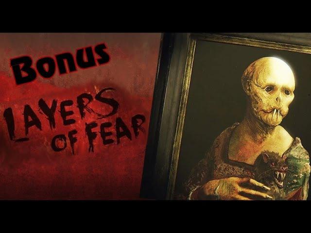 Layers of Fear - Part 4 Bonus (Пасхалки, секреты, концовки, сюжет) » Freewka.com - Смотреть онлайн в хорощем качестве