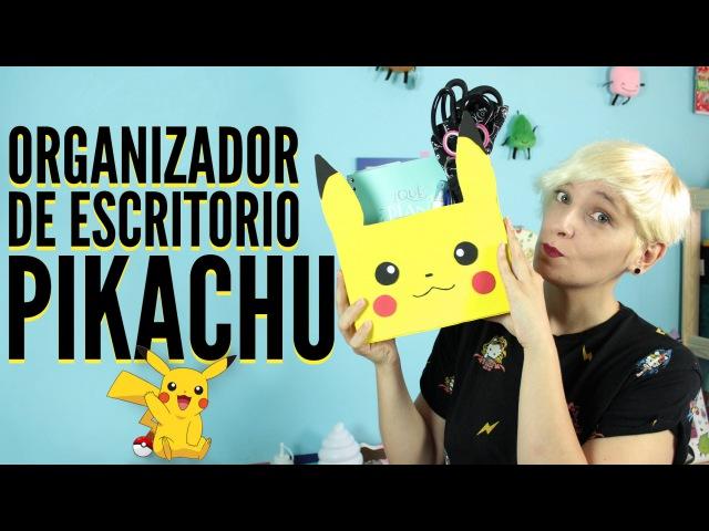 Manualidades con cartón: Organizador de escritorio PIKACHU -regreso a clases- (pokemon go)