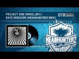 Project One - Rate Reducer (Headhunterz Remix)