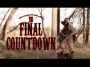 The Final Countdown WILD WEST rendition