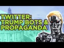Trump Bots and Propaganda on Twitter