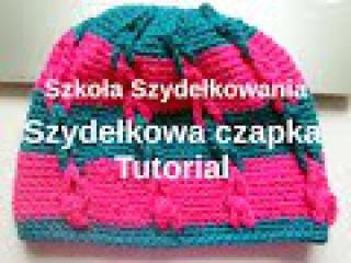 Szydełkowa czapka, tutorial – Szkoła Szydełkowania