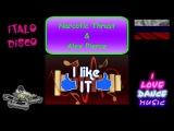 Narcotic Thrust &amp Alex Pierce - I Like It