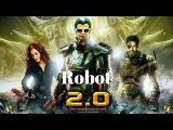 Robot 2.0 Upcoming Movie Trailar 2017