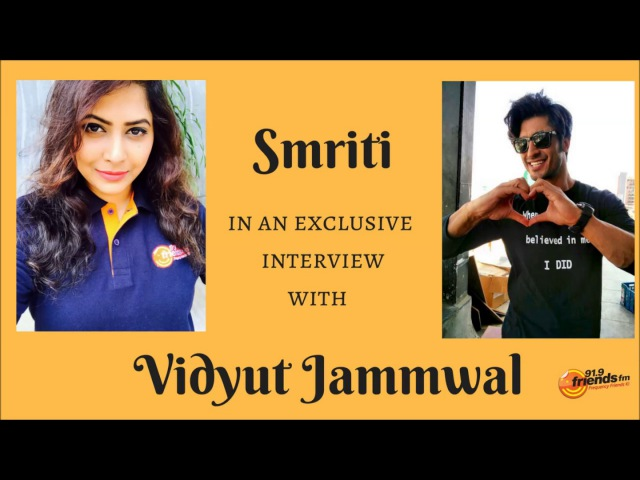 Smriti in an exclusive interview with Vidyut Jammwal