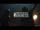 Da Tweekaz x Sub Zero Project - DRKNSS (Official Video Clip)