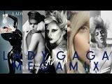 Lady Gaga Megamix 2017