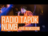 Radio Tapok - Numb (Live in Moscow - Brooklyn Hall)