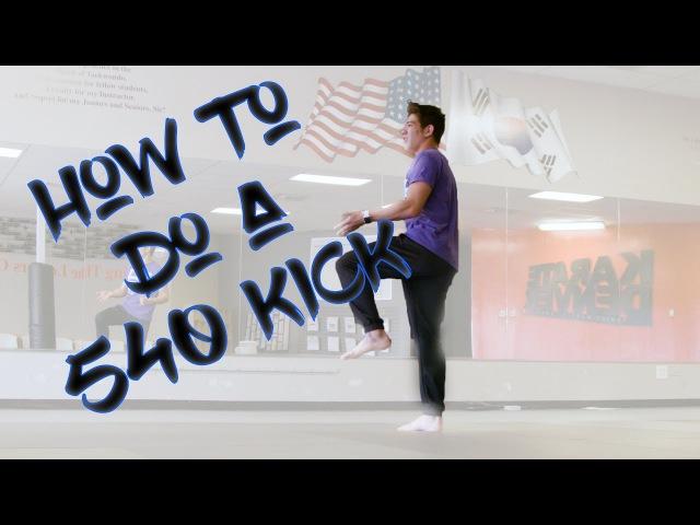 Ep 4 - 540 Kick
