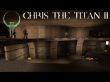 Quake II Chris the Titan II