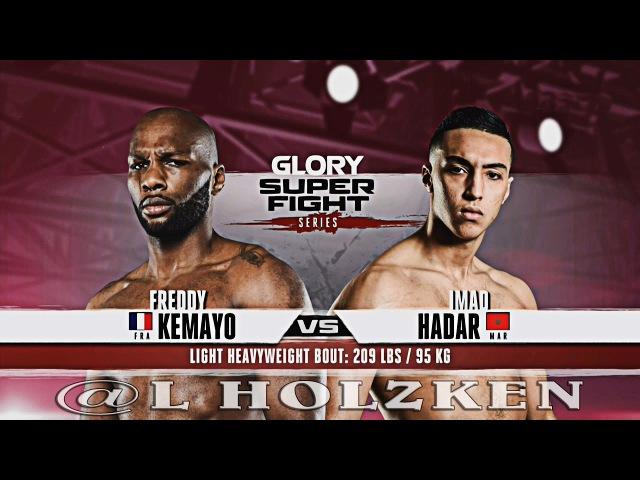 Freddy Kemayo vs Imad Hadar GLORY 40