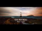 Isaac Nightingale - Make It Real (Renascence)