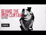 Behind The Iron Curtain With UMEK  Episode 290