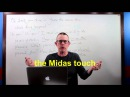 0972 - the Midas touch  прикосновение Мидаса - Daily Easy English